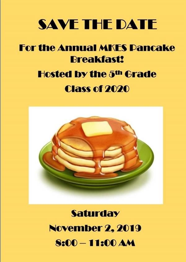 Save the Date - MKES Pancake Breakfast, Saturday November 2nd, 2019