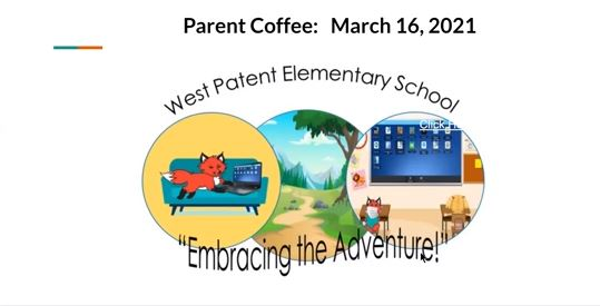 March 16, 2021 Parent Coffee