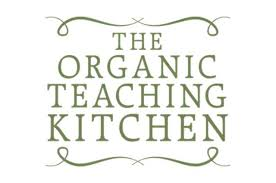 The Organic Teaching Kitchen